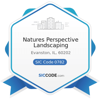 Natures Perspective Landscaping - SIC Code 0782 - Lawn and Garden Services