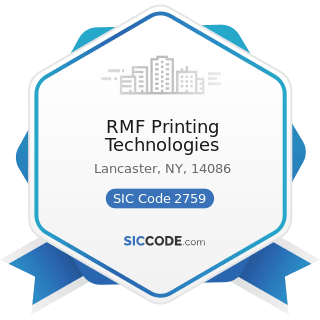RMF Printing Technologies - SIC Code 2759 - Commercial Printing, Not Elsewhere Classified