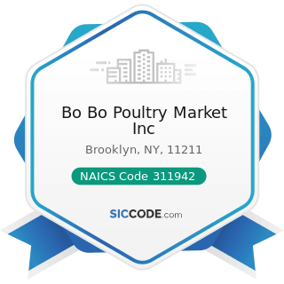 Bo Bo Poultry Market Inc - NAICS Code 311942 - Spice and Extract Manufacturing