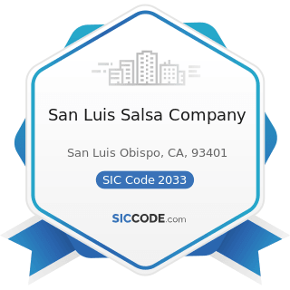 San Luis Salsa Company - SIC Code 2033 - Canned Fruits, Vegetables, Preserves, Jams, and Jellies