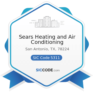 Sears Heating and Air Conditioning - SIC Code 5311 - Department Stores