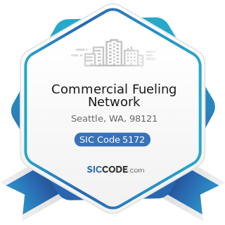 Commercial Fueling Network - SIC Code 5172 - Petroleum and Petroleum Products Wholesalers,...
