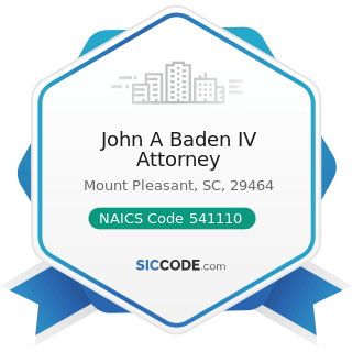 John A Baden IV Attorney - NAICS Code 541110 - Offices of Lawyers