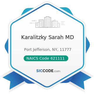 Karalitzky Sarah MD - NAICS Code 621111 - Offices of Physicians (except Mental Health...