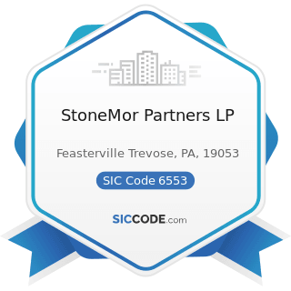 StoneMor Partners LP - SIC Code 6553 - Cemetery Subdividers and Developers