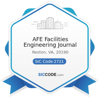 AFE Facilities Engineering Journal - SIC Code 2721 - Periodicals: Publishing, or Publishing and...