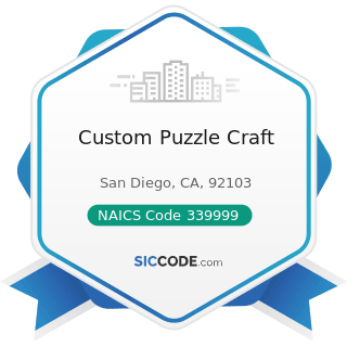 Custom Puzzle Craft - NAICS Code 339999 - All Other Miscellaneous Manufacturing