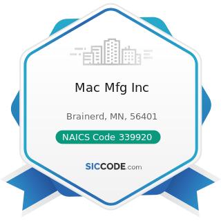 Mac Mfg Inc - NAICS Code 339920 - Sporting and Athletic Goods Manufacturing