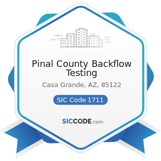 Pinal County Backflow Testing - SIC Code 1711 - Plumbing, Heating and Air-Conditioning