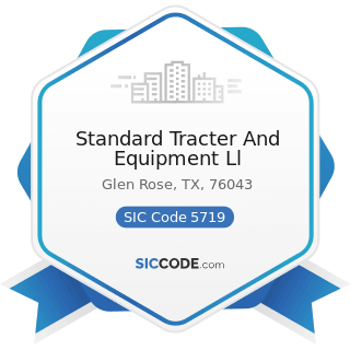 Standard Tracter And Equipment Ll - SIC Code 5719 - Miscellaneous Home Furnishings Stores