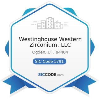 Westinghouse Western Zirconium, LLC - SIC Code 1791 - Structural Steel Erection
