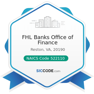FHL Banks Office of Finance - NAICS Code 522110 - Commercial Banking