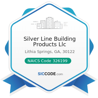 Silver Line Building Products Llc - NAICS Code 326199 - All Other Plastics Product Manufacturing