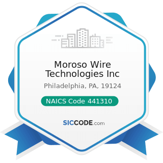 Moroso Wire Technologies Inc - NAICS Code 441310 - Automotive Parts and Accessories Stores
