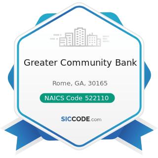 Greater Community Bank - NAICS Code 522110 - Commercial Banking