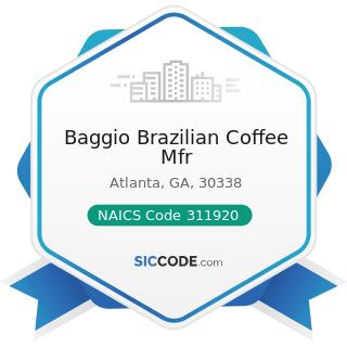 Baggio Brazilian Coffee Mfr - NAICS Code 311920 - Coffee and Tea Manufacturing