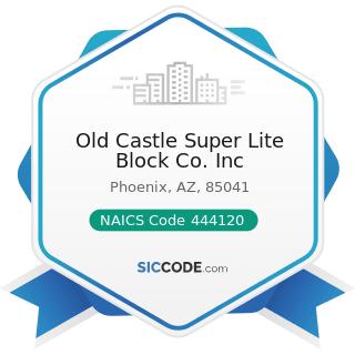 Old Castle Super Lite Block Co. Inc - NAICS Code 444120 - Paint and Wallpaper Stores