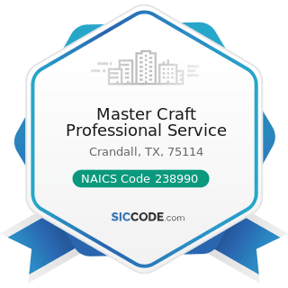 Master Craft Professional Service - NAICS Code 238990 - All Other Specialty Trade Contractors