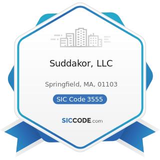 Suddakor, LLC - SIC Code 3555 - Printing Trades Machinery and Equipment
