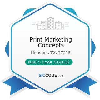 Print Marketing Concepts - NAICS Code 519110 - News Syndicates