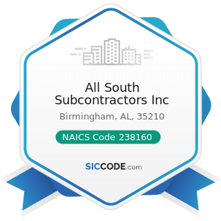 All South Subcontractors Inc - NAICS Code 238160 - Roofing Contractors