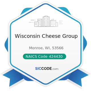 Wisconsin Cheese Group - NAICS Code 424430 - Dairy Product (except Dried or Canned) Merchant...