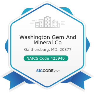 Washington Gem And Mineral Co - NAICS Code 423940 - Jewelry, Watch, Precious Stone, and Precious...