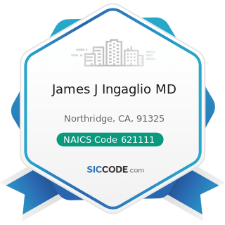 James J Ingaglio MD - NAICS Code 621111 - Offices of Physicians (except Mental Health...
