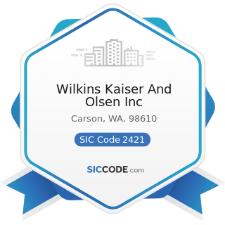 Wilkins Kaiser And Olsen Inc - SIC Code 2421 - Sawmills and Planing Mills, General
