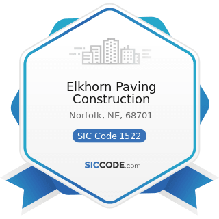 Elkhorn Paving Construction - SIC Code 1522 - General Contractors-Residential Buildings, other...