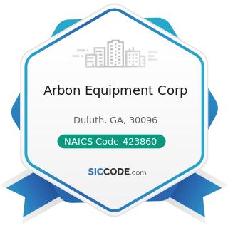 Arbon Equipment Corp - NAICS Code 423860 - Transportation Equipment and Supplies (except Motor...