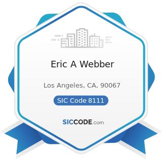 Eric A Webber - SIC Code 8111 - Legal Services