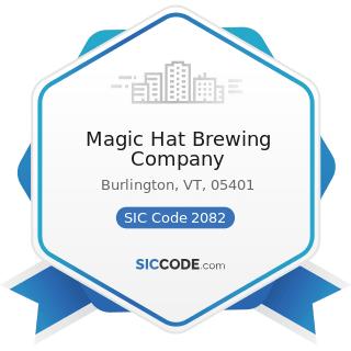 Magic Hat Brewing Company - SIC Code 2082 - Malt Beverages