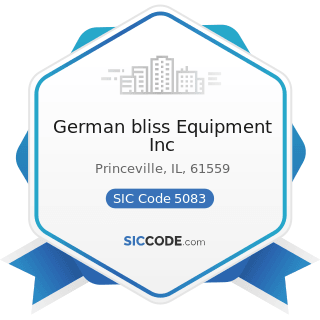 German bliss Equipment Inc - SIC Code 5083 - Farm and Garden Machinery and Equipment