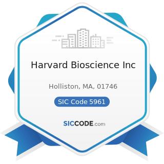 Harvard Bioscience Inc - SIC Code 5961 - Catalog and Mail-Order Houses