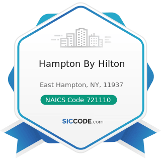 Hampton By Hilton - NAICS Code 721110 - Hotels (except Casino Hotels) and Motels
