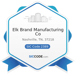 Elk Brand Manufacturing Co - SIC Code 2389 - Apparel and Accessories, Not Elsewhere Classified