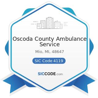 Oscoda County Ambulance Service - SIC Code 4119 - Local Passenger Transportation, Not Elsewhere...