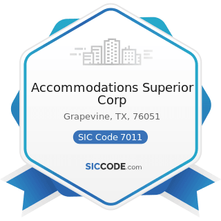 Accommodations Superior Corp - SIC Code 7011 - Hotels and Motels