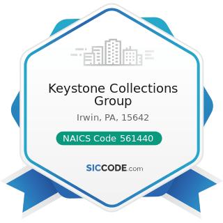 Keystone Collections Group - NAICS Code 561440 - Collection Agencies