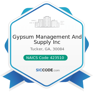 Gypsum Management And Supply Inc - NAICS Code 423510 - Metal Service Centers and Other Metal...