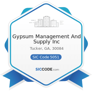 Gypsum Management And Supply Inc - SIC Code 5051 - Metals Service Centers and Offices