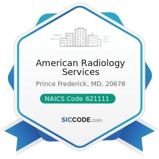 American Radiology Services - NAICS Code 621111 - Offices of Physicians (except Mental Health...