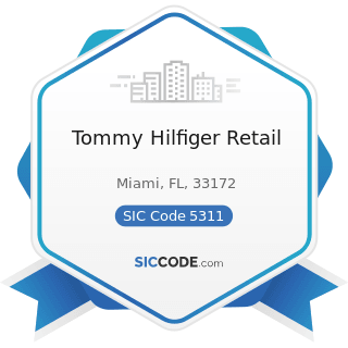 Tommy Hilfiger Retail - SIC Code 5311 - Department Stores