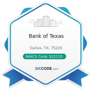 Bank of Texas - NAICS Code 522110 - Commercial Banking