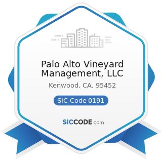 Palo Alto Vineyard Management, LLC - SIC Code 0191 - General Farms, Primarily Crop