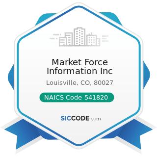 Market Force Information Inc - NAICS Code 541820 - Public Relations Agencies