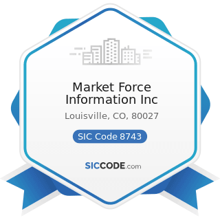 Market Force Information Inc - SIC Code 8743 - Public Relations Services