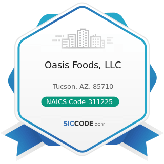 Oasis Foods, LLC - NAICS Code 311225 - Fats and Oils Refining and Blending