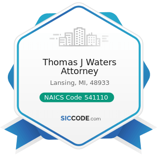 Thomas J Waters Attorney - NAICS Code 541110 - Offices of Lawyers